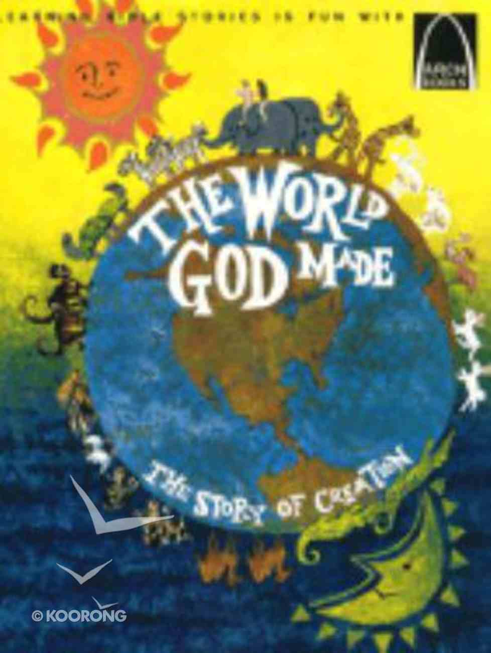 The World God Made (Arch Books Series) Paperback