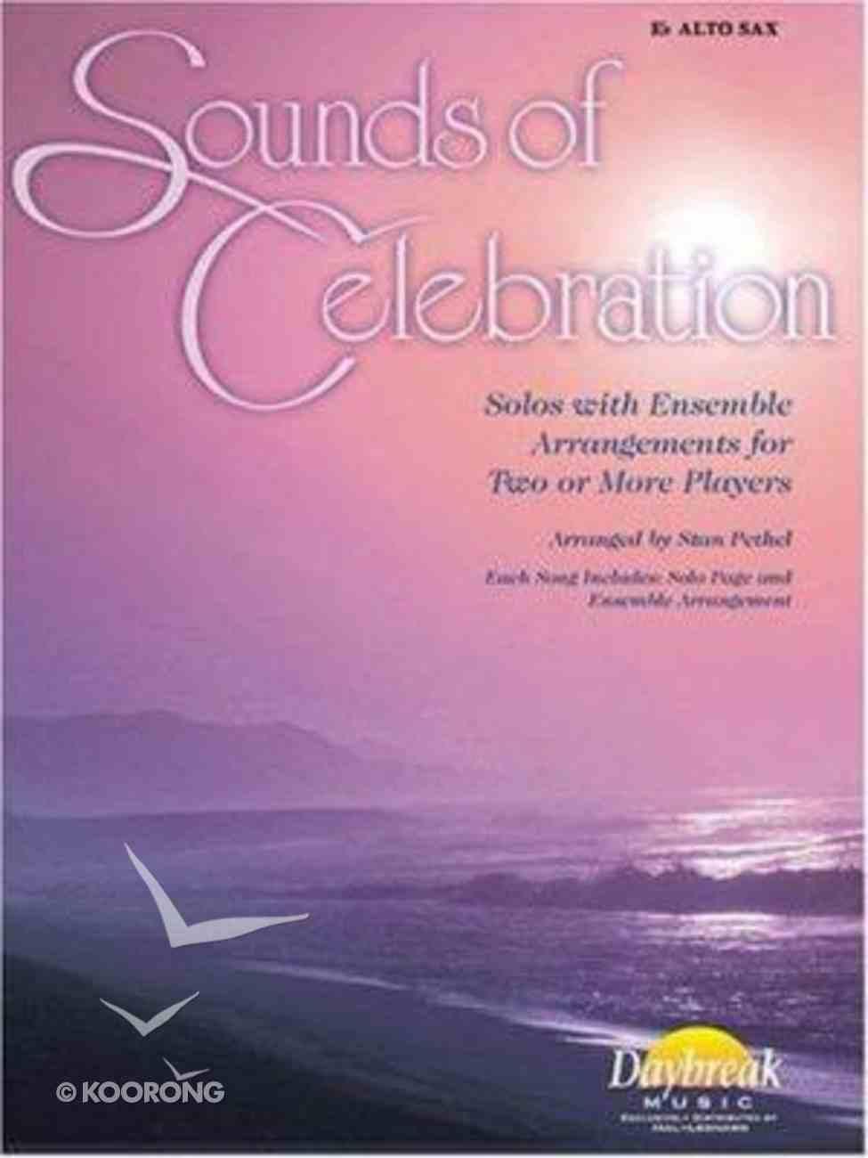 Sounds of Celebration (Alto Saxophone) Paperback