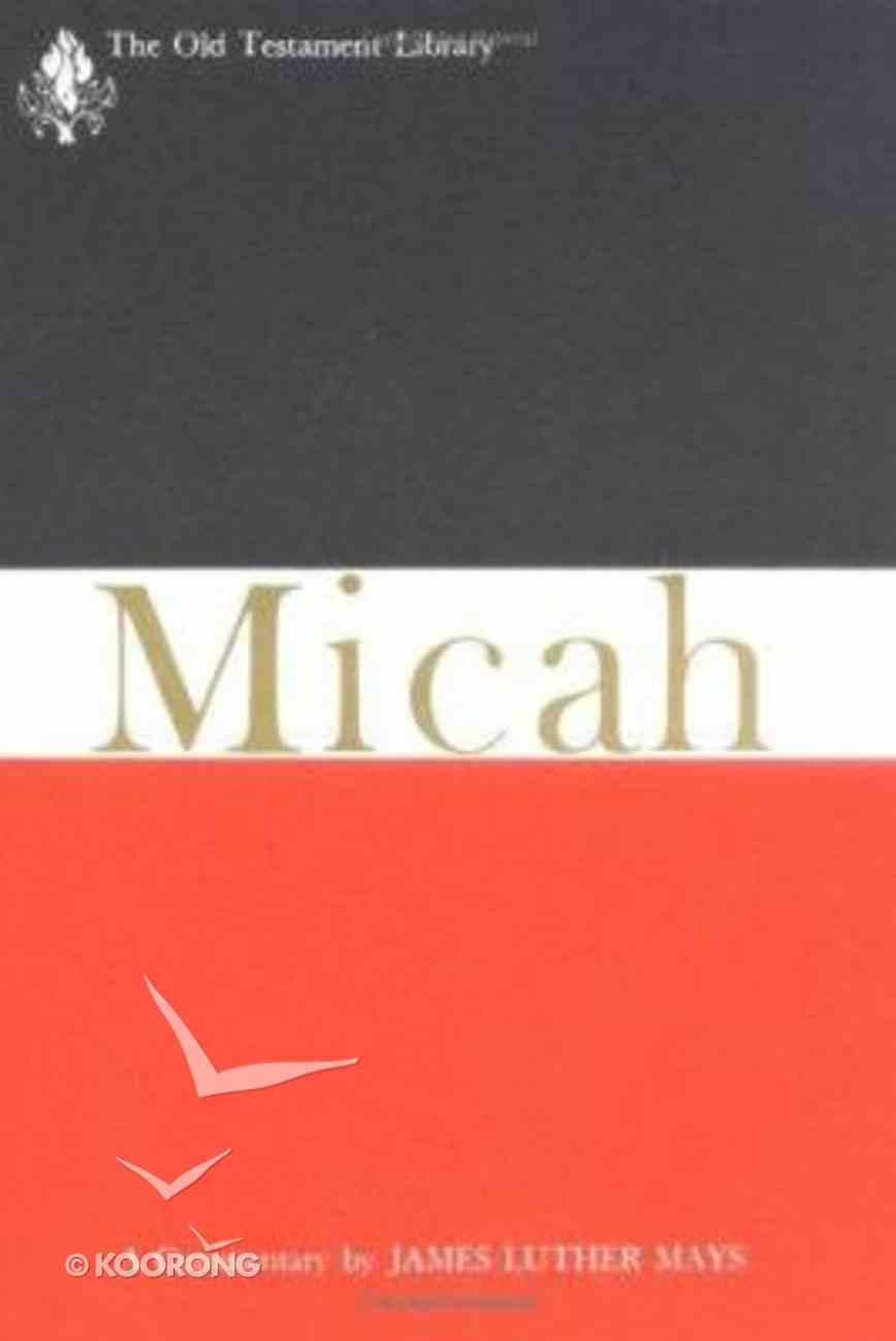 Micah (Old Testament Library Series) Hardback