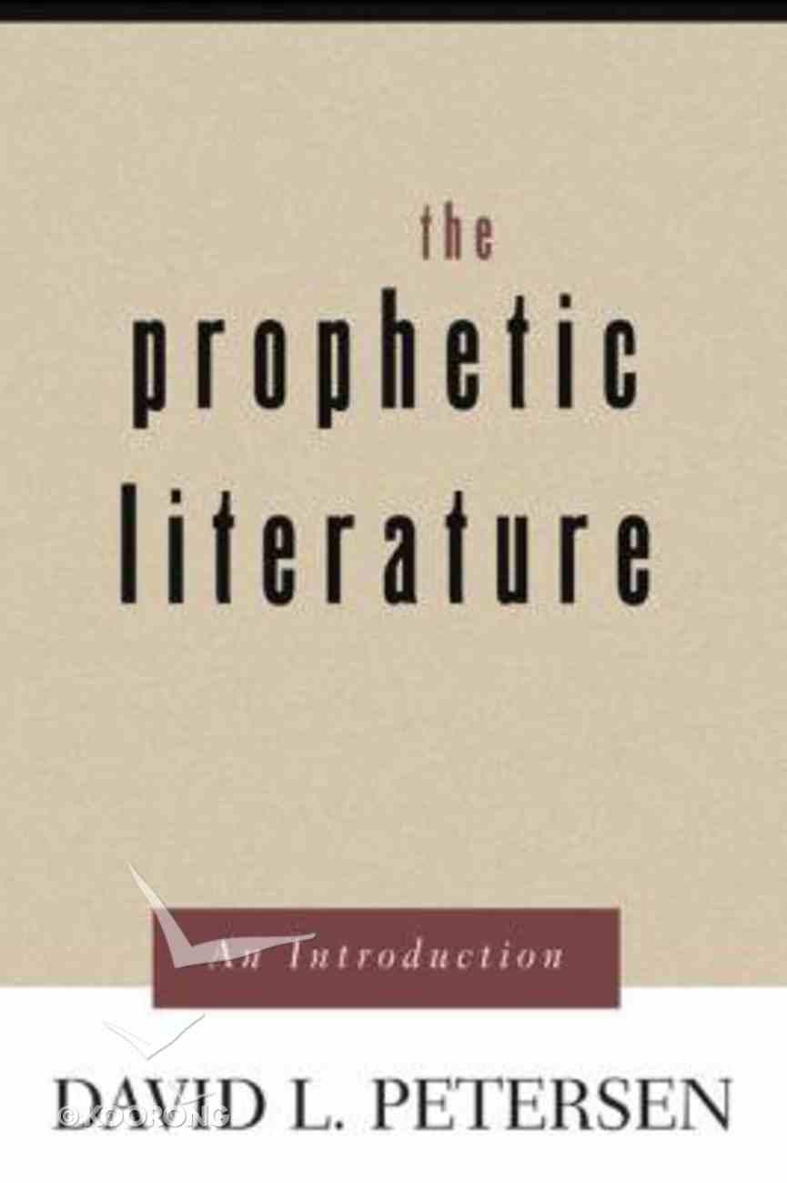 The Prophetic Literature Paperback