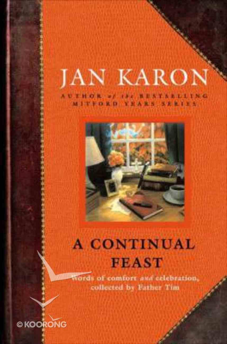 A Continual Feast Hardback