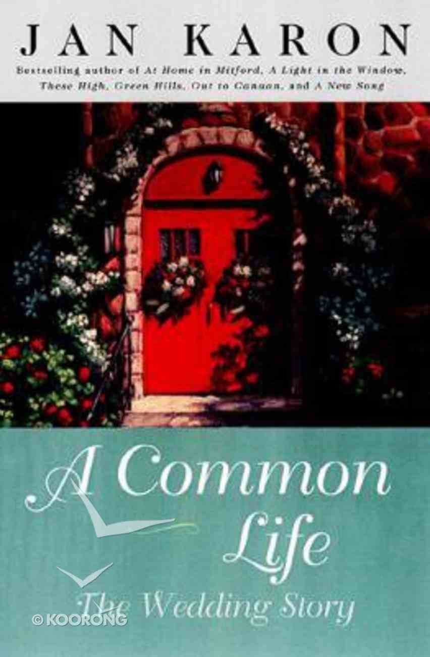 A Common Life Hardback