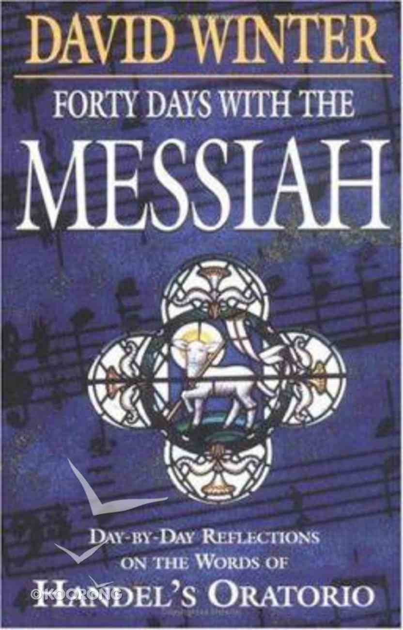 Forty Days With the Messiah Paperback
