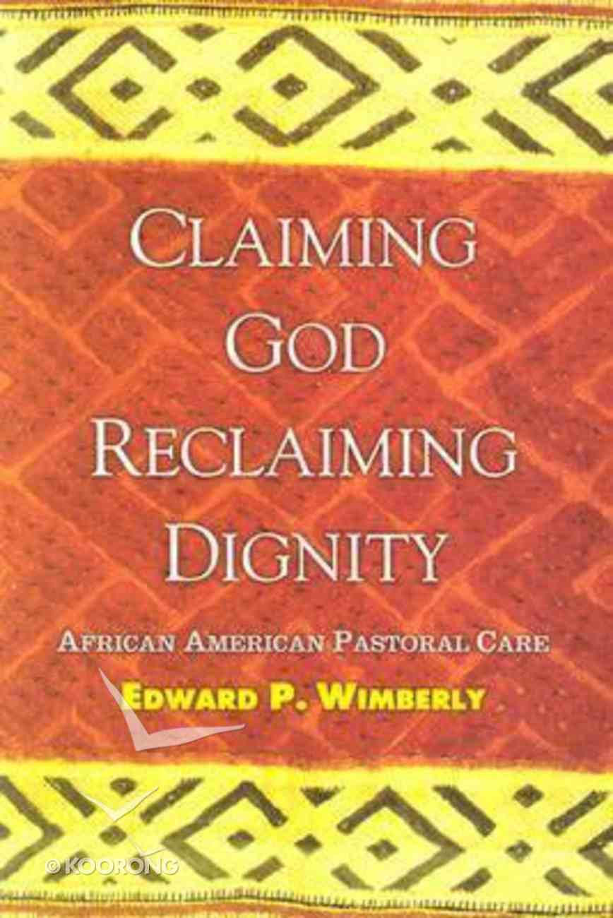 Claiming God, Declaiming Dignity Paperback