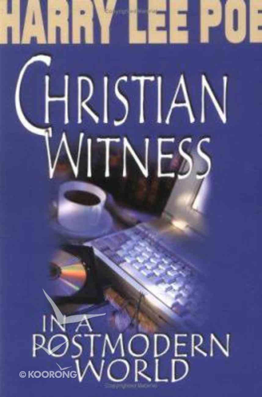 Christian Witness in a Postmodern World Paperback