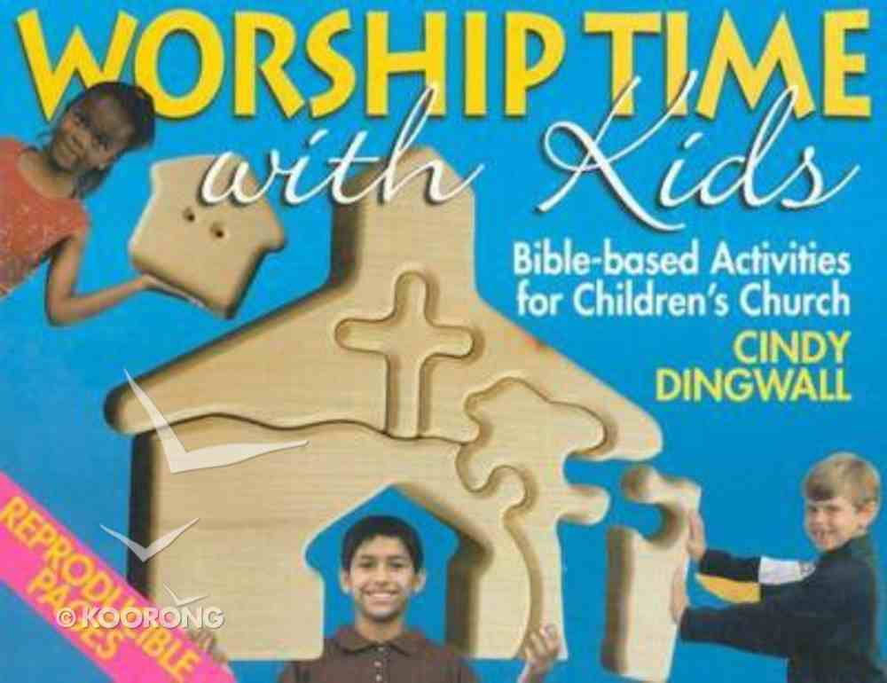 Worship Time With Kids Paperback