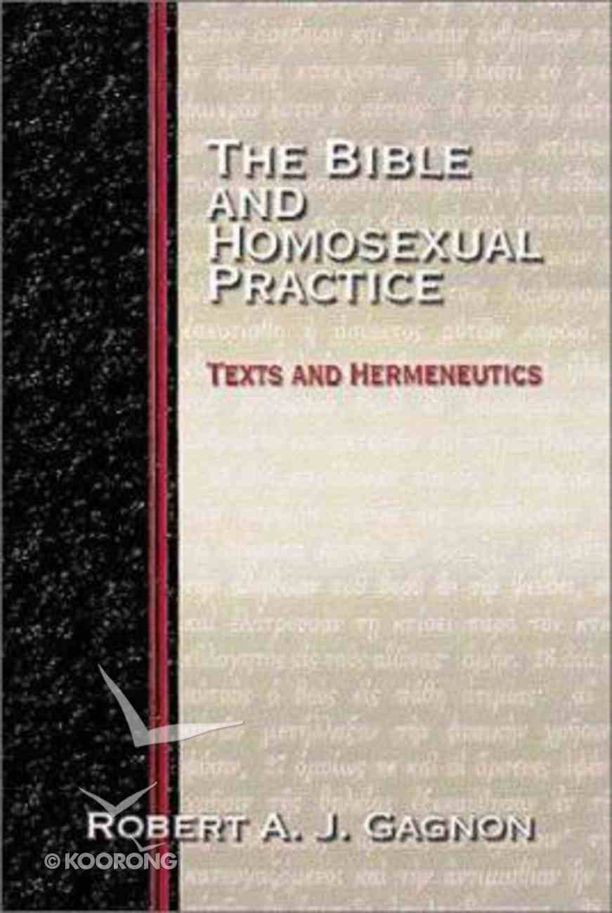 The Bible and Homosexual Practice Hardback