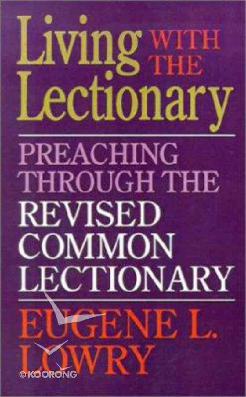 Living With Lectionary Preaching Paperback