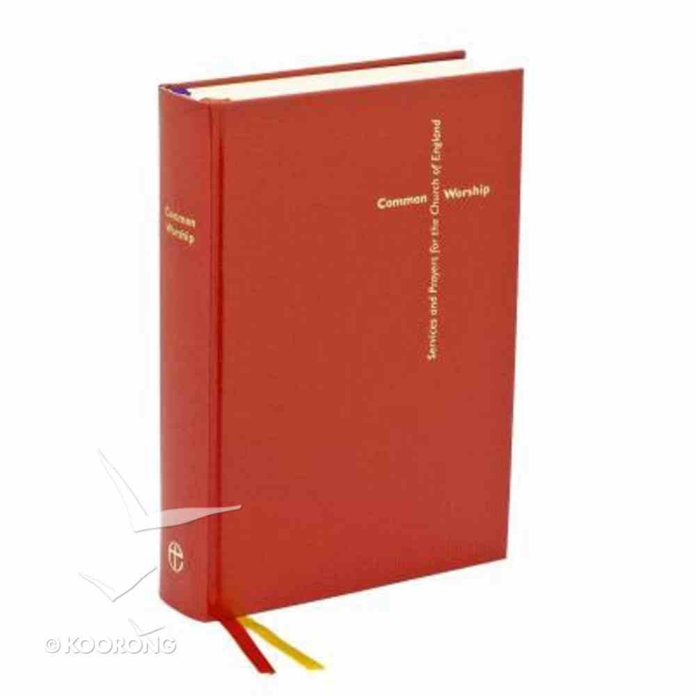 Common Worship: President's Edition Hardback