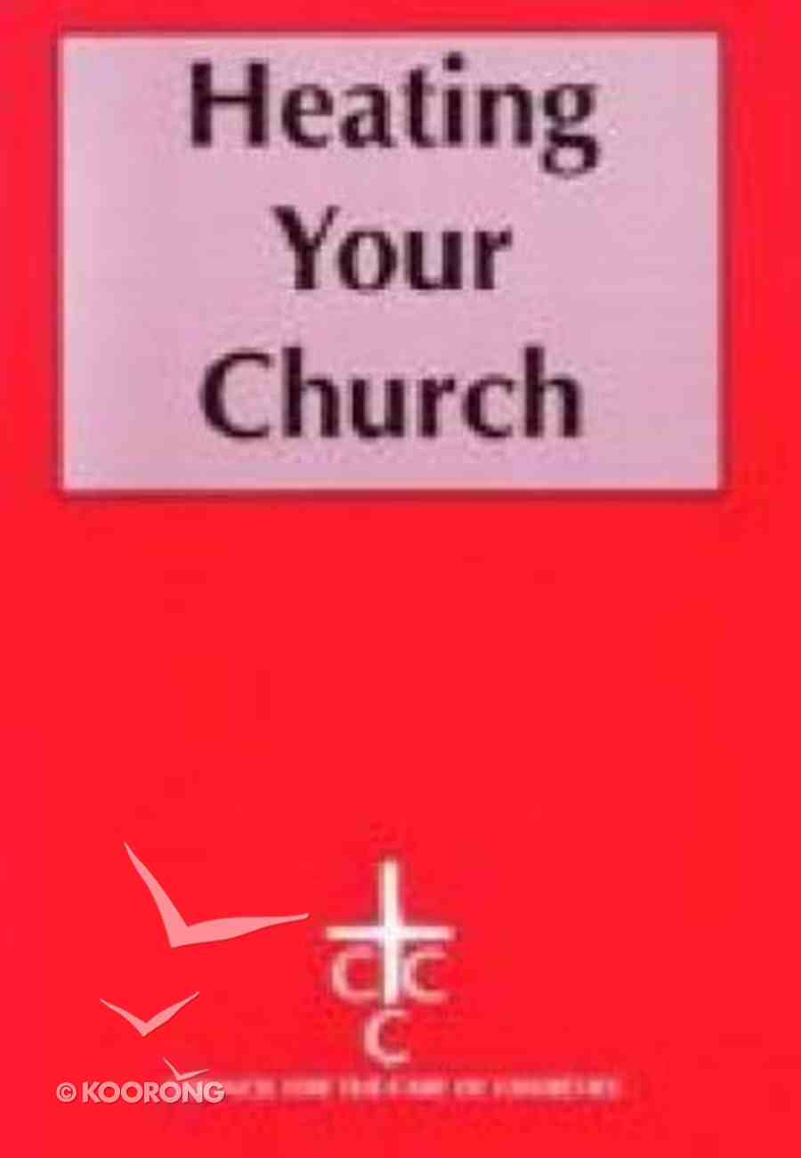 Heating Your Church (3rd Edition) Paperback