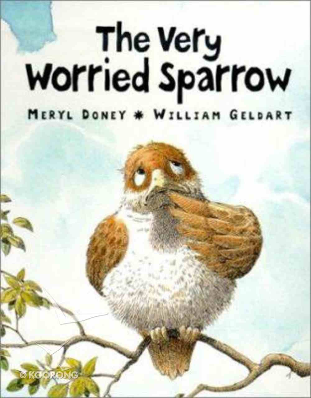 The Very Worried Sparrow Board Book