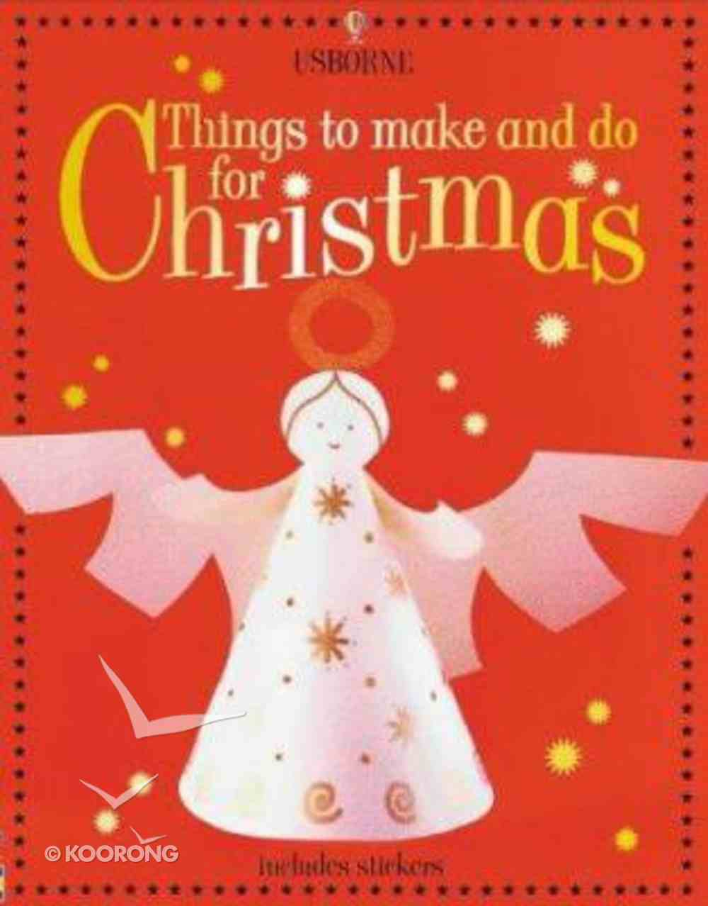 Things to Make and Do For Christmas Paperback