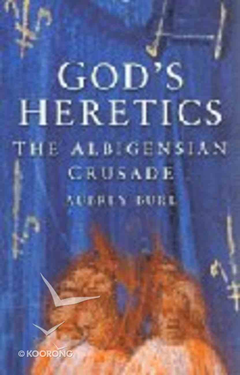 God's Heretics Paperback