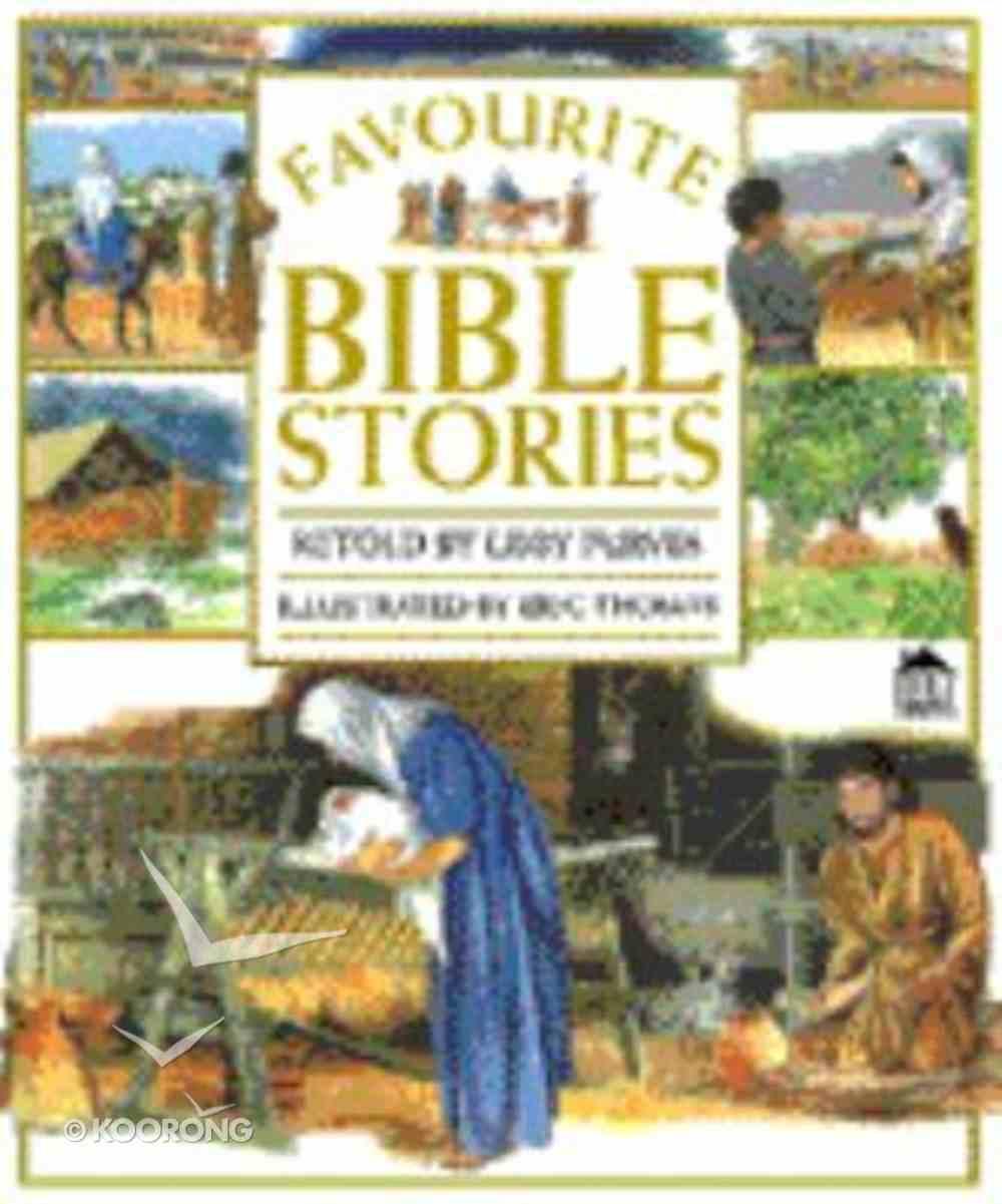 Favourite Bible Stories (Famous Bible Stories Series) Hardback