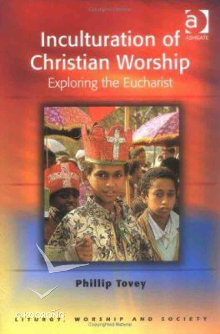 Inculturation of Christian Worship Paperback