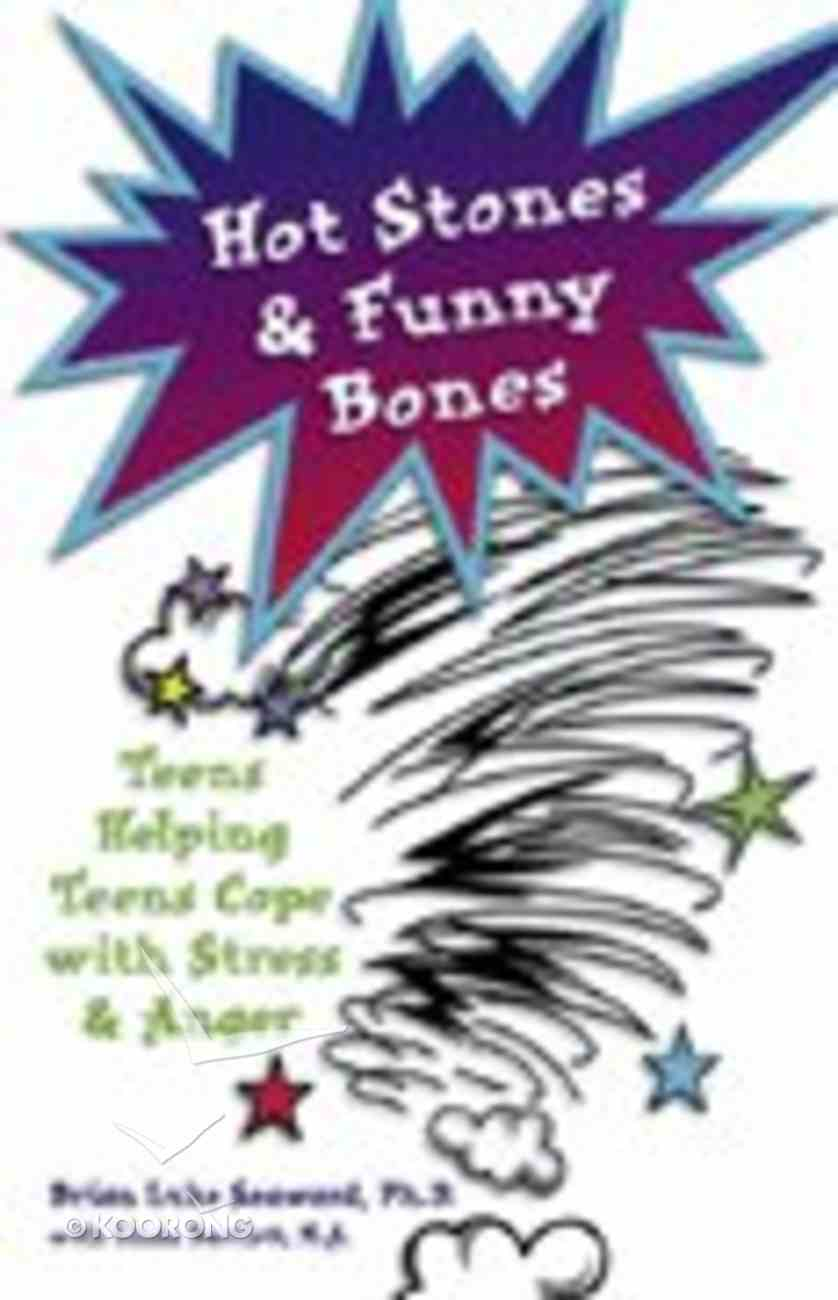 Hot Stones and Funny Bones Paperback