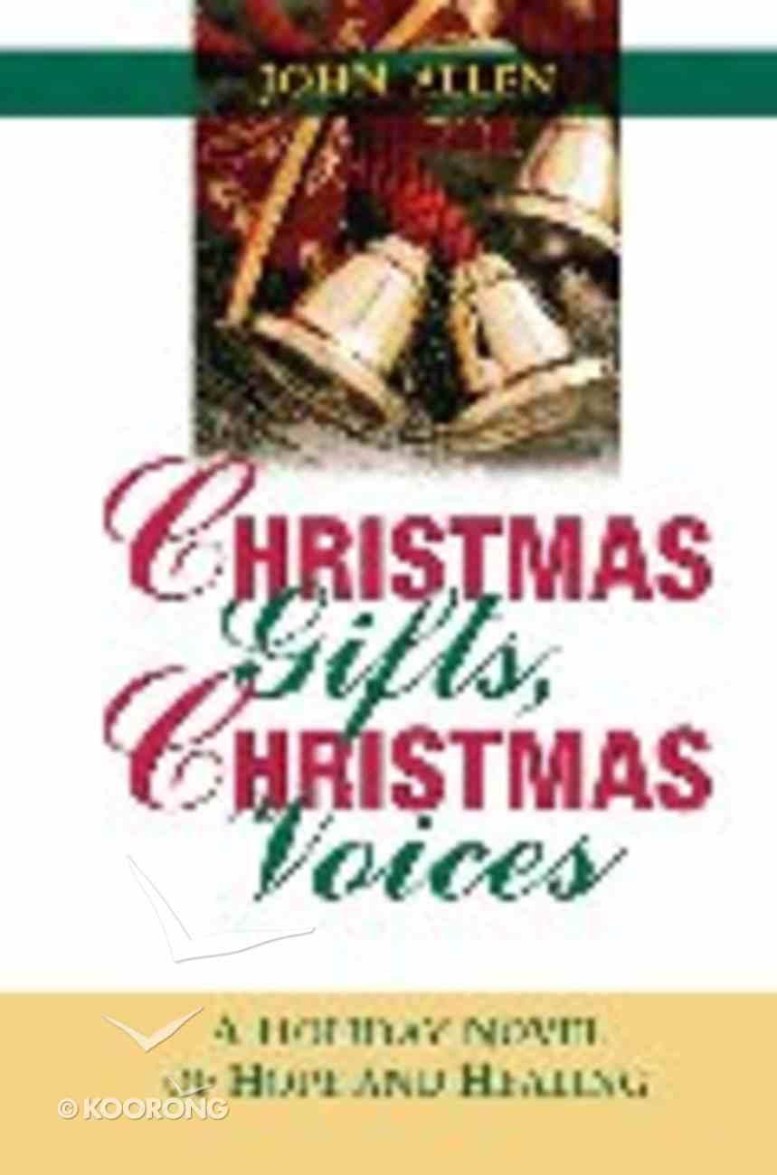Christmas Gifts, Christmas Voices Hardback
