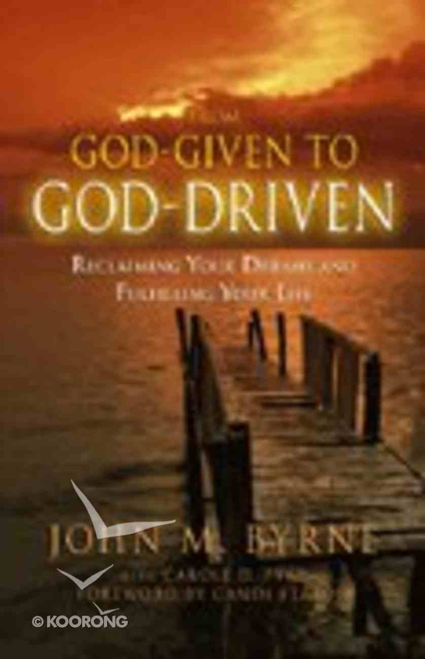 From God-Given to God-Driven Paperback