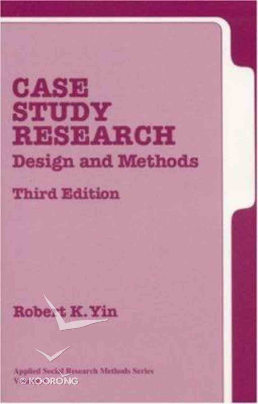Case Study Research: Design and Methods (3rd Edition) Paperback