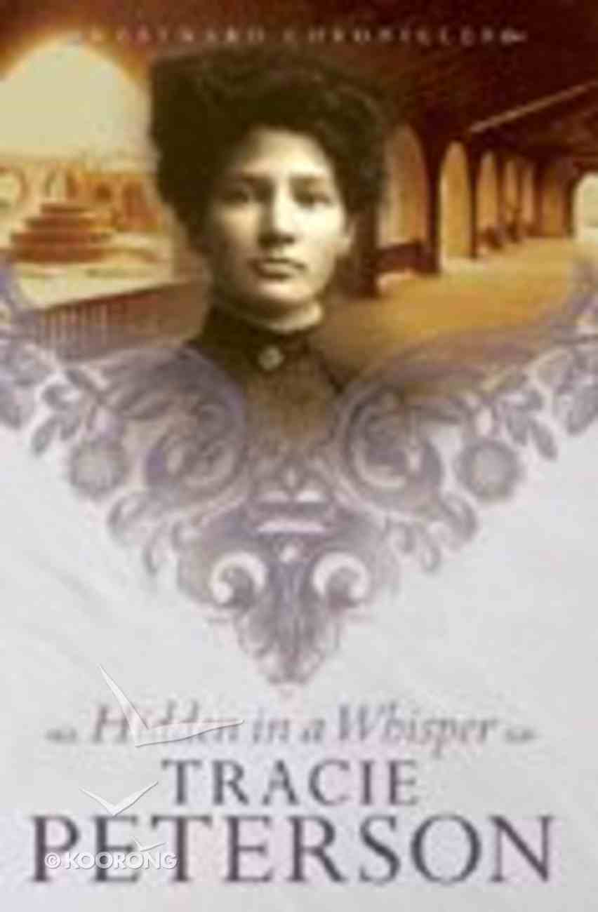 Hidden in a Whisper (#02 in Westward Chronicles Series) Paperback