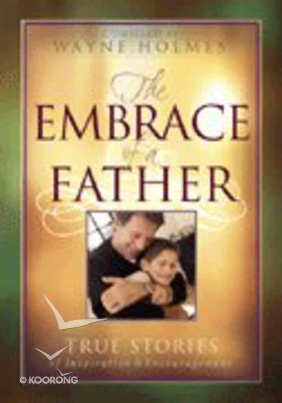 The Embrace of a Father Hardback