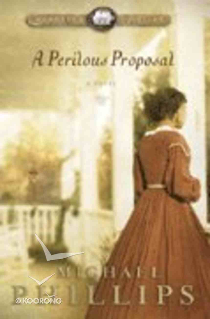 A Perilous Proposal (#01 in Carolina Cousins Series) Hardback