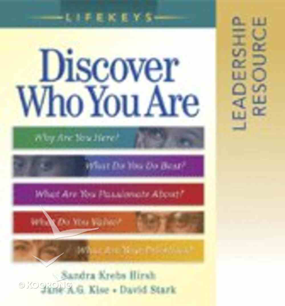Discover Who You Are (Leadership Resource) (Lifekeys Series) Paperback