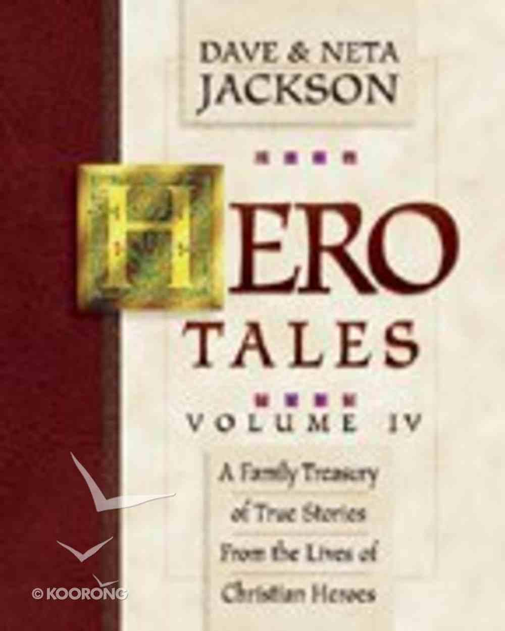 Hero Tales Volume 4 Paperback