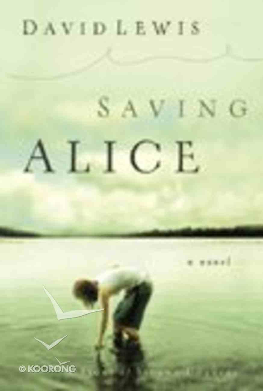 Saving Alice (Large Print) Paperback