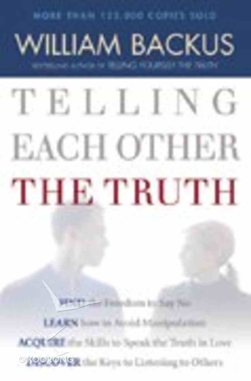 Telling Each Other the Truth Paperback