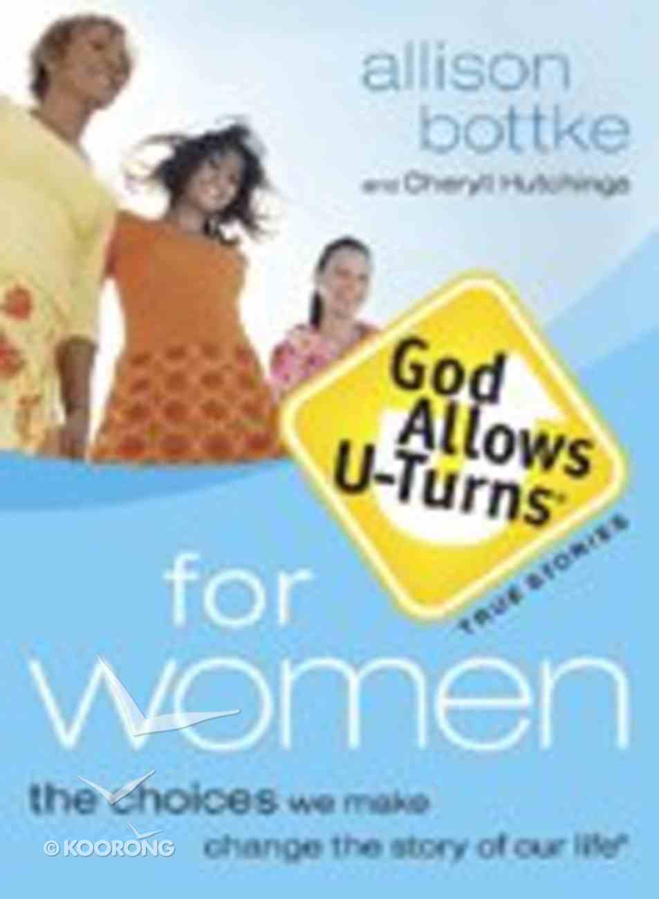 God Allows U-Turns For Women Paperback