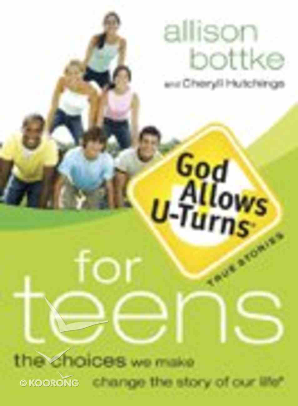 God Allows U-Turns For Teens Paperback