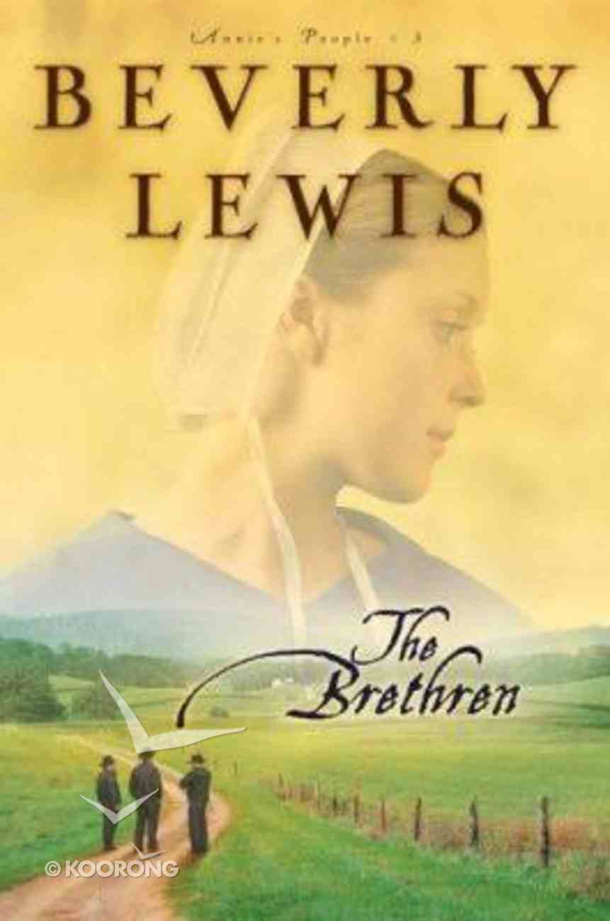 The Brethren (Large Print) (#03 in Annie's People Series) Paperback