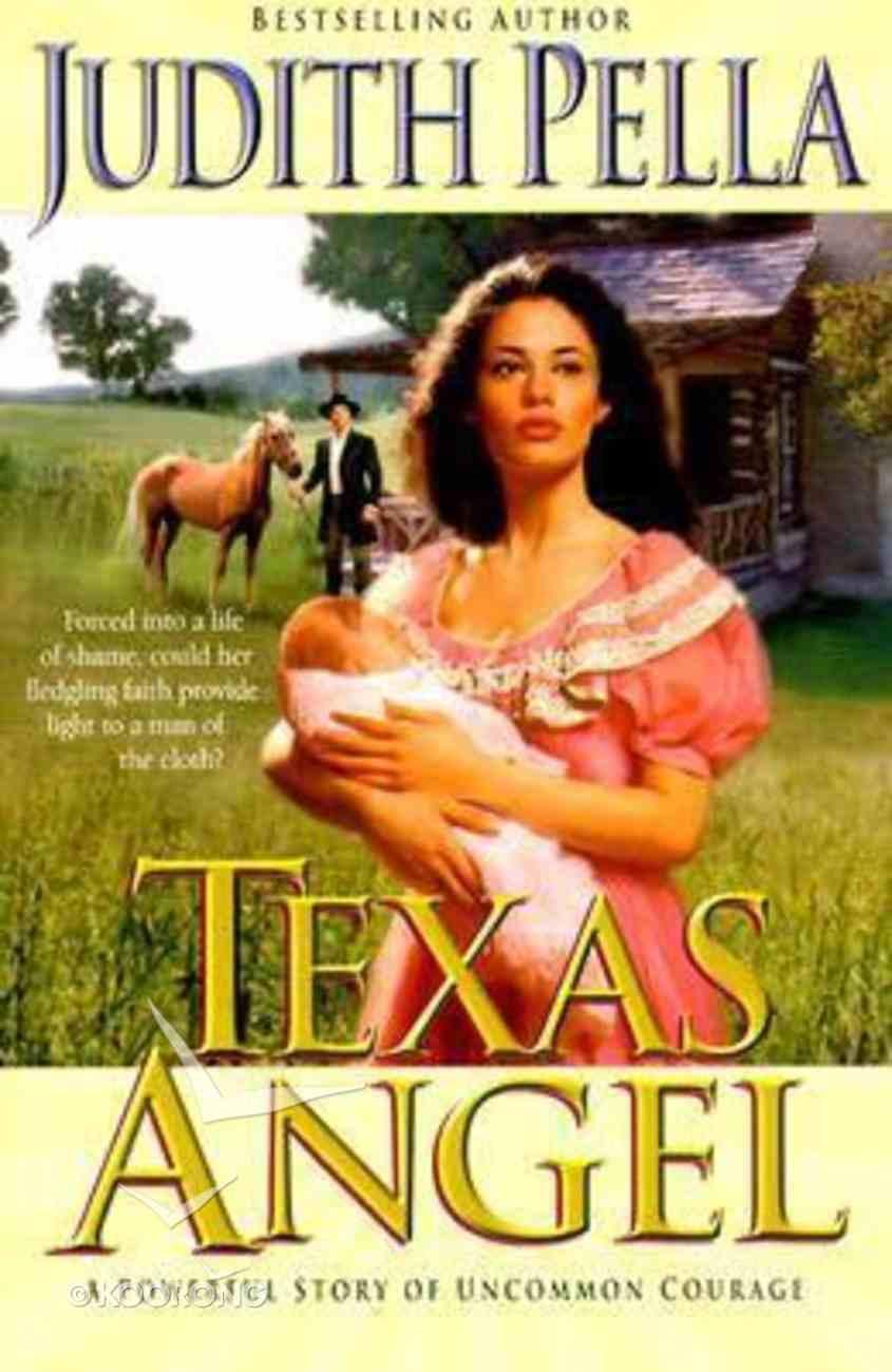 Texas Angel #01: Texas Angel Paperback