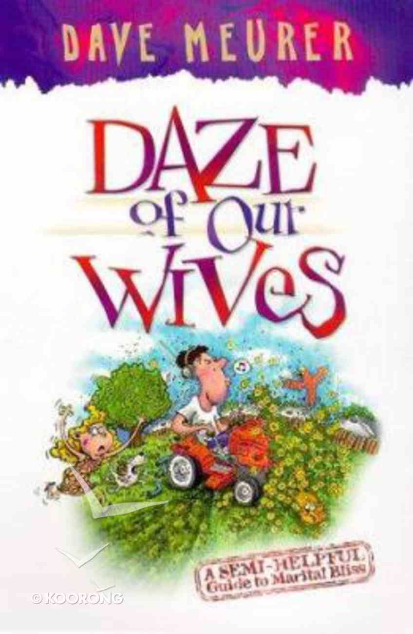 Daze of Our Wives Paperback