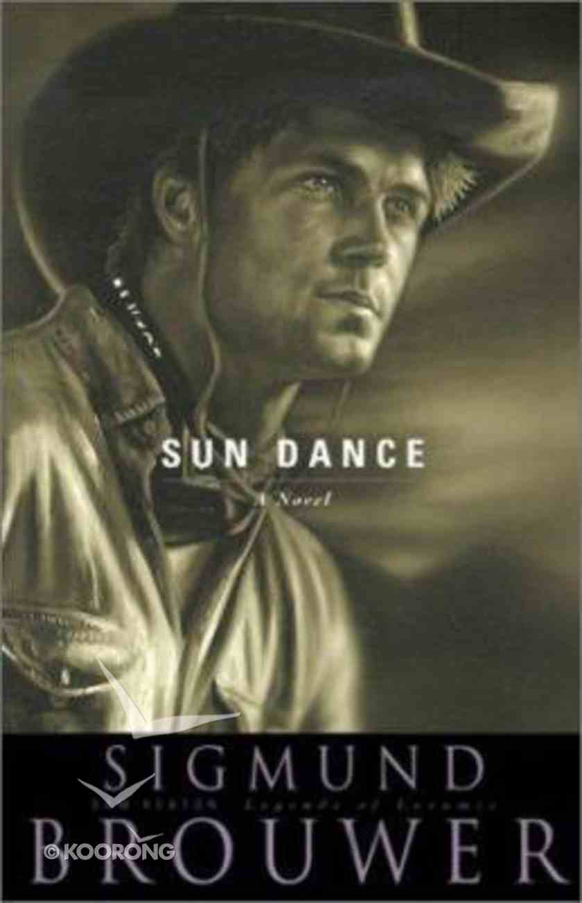 Sun Dance (#03 in Legends Of Laramie Series) Paperback