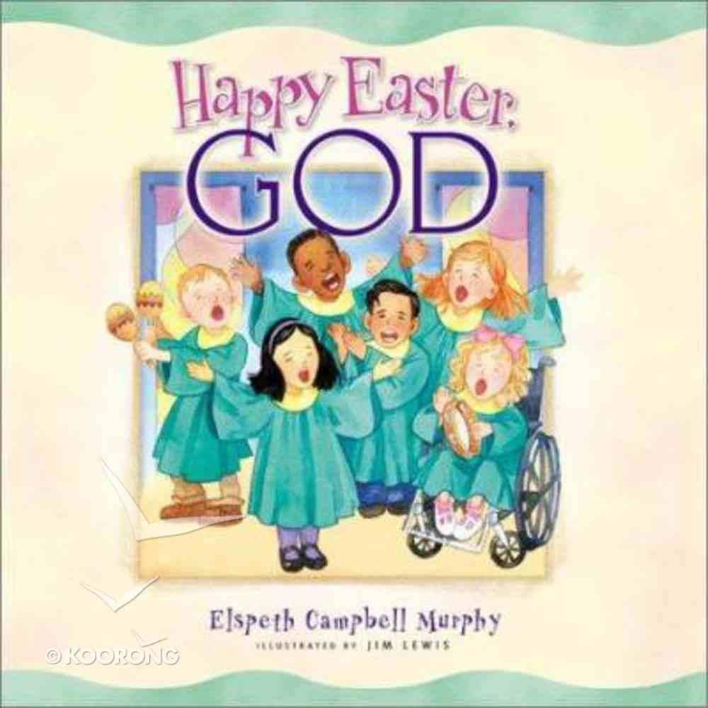 Happy Easter, God Hardback
