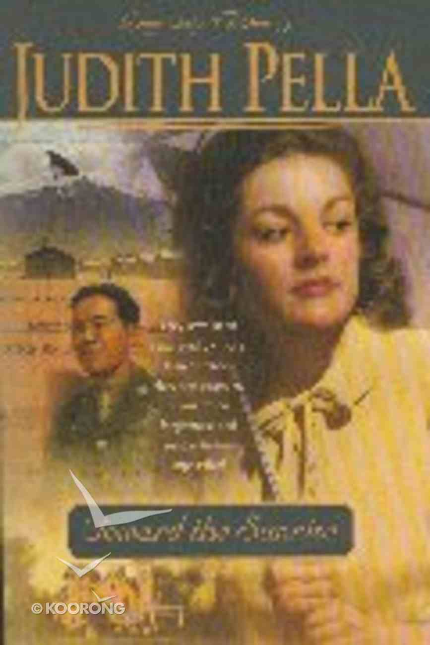 Toward the Sunrise (#03 in Pella's Daughters Of Fortune Series) Paperback