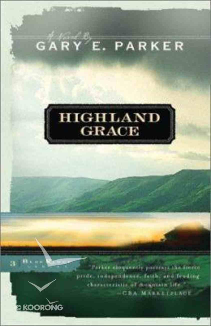 Highland Grace (#03 in Blue Ridge Legacy Series) Paperback