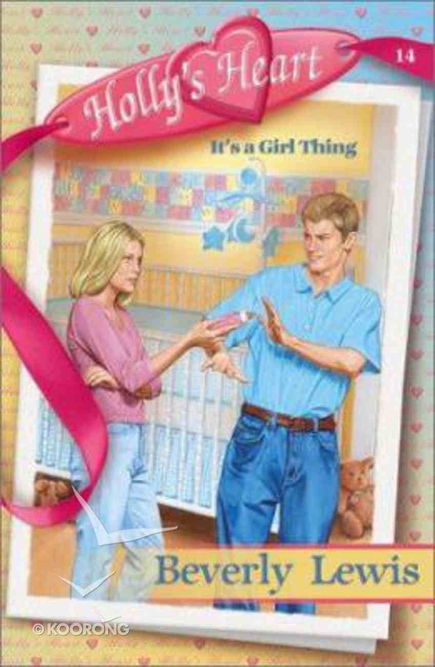 It's a Girl Thing (#14 in Holly's Heart Series) Paperback