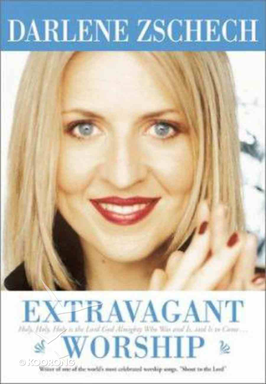 Extravagant Worship Hardback