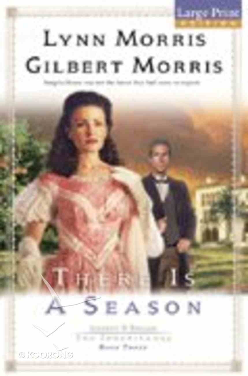 There is a Season (Large Print) (#03 in Cheney & Shiloh Series) Paperback