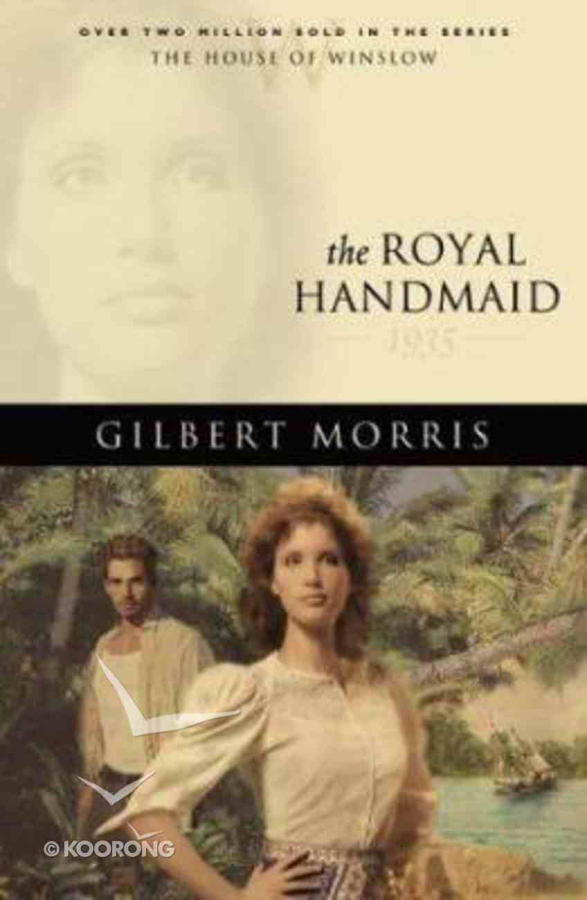 The Royal Handmaid (House Of Winslow Series) Paperback