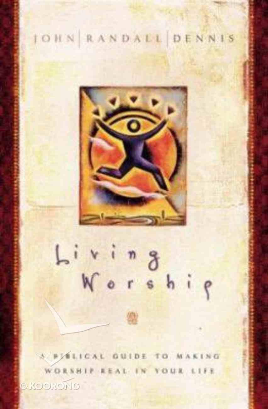 Living Worship Paperback