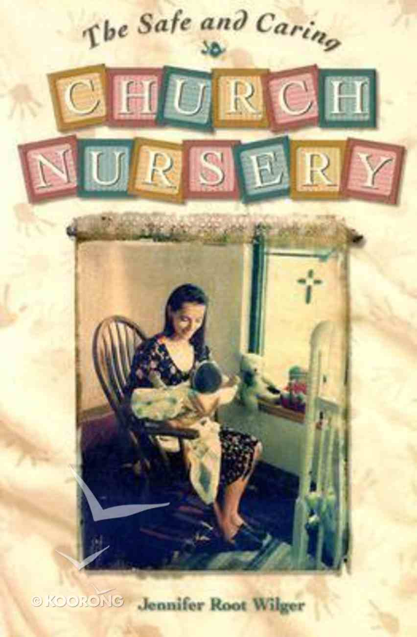 The Safe and Caring Church Nursery Paperback