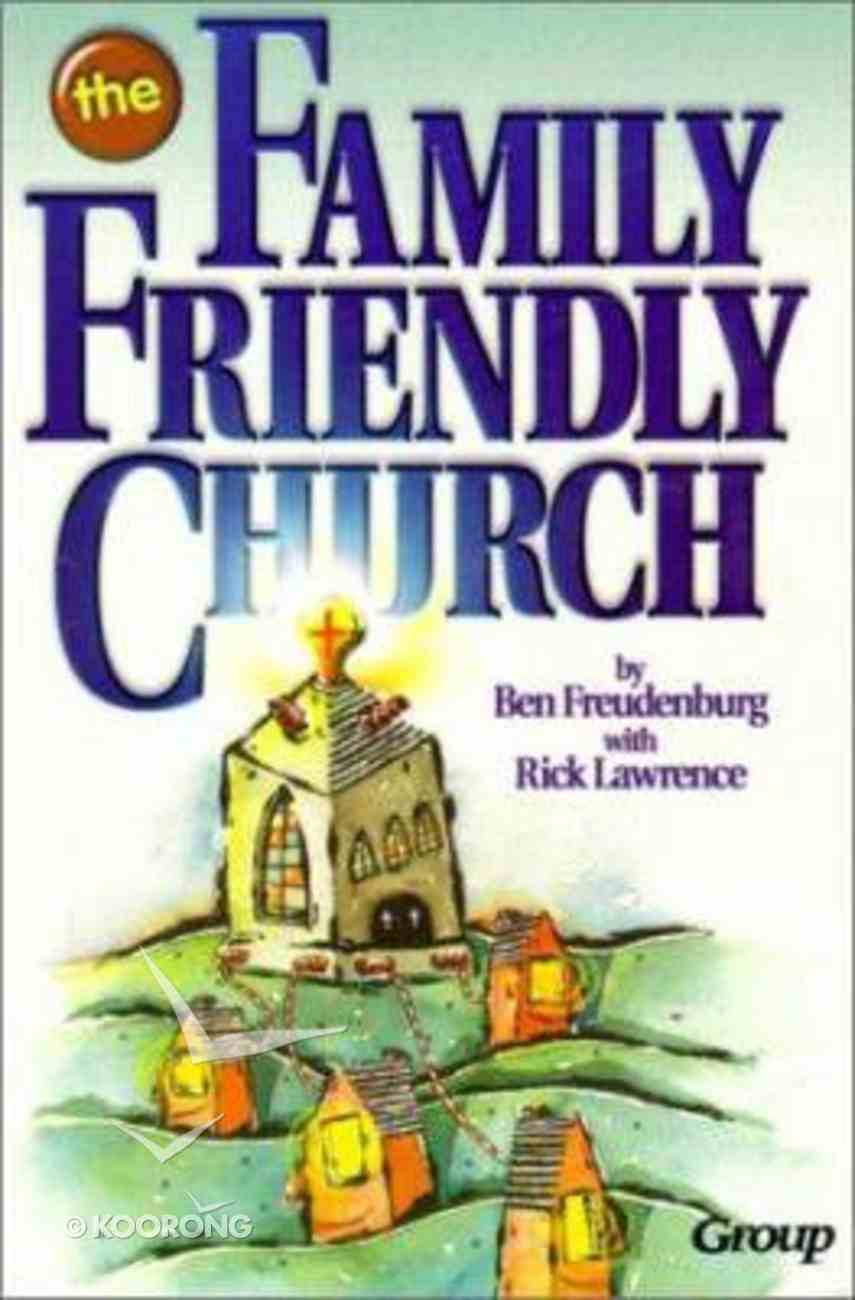 The Family Friendly Church Paperback