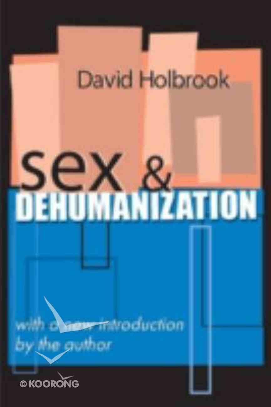 Sex & Dehumanization Paperback