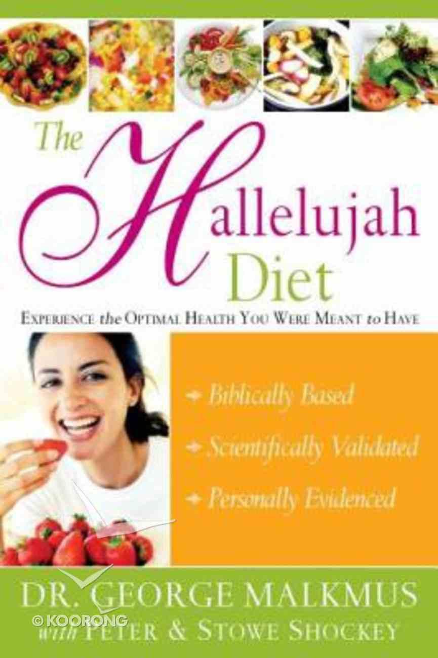 The Hallelujah Diet Paperback