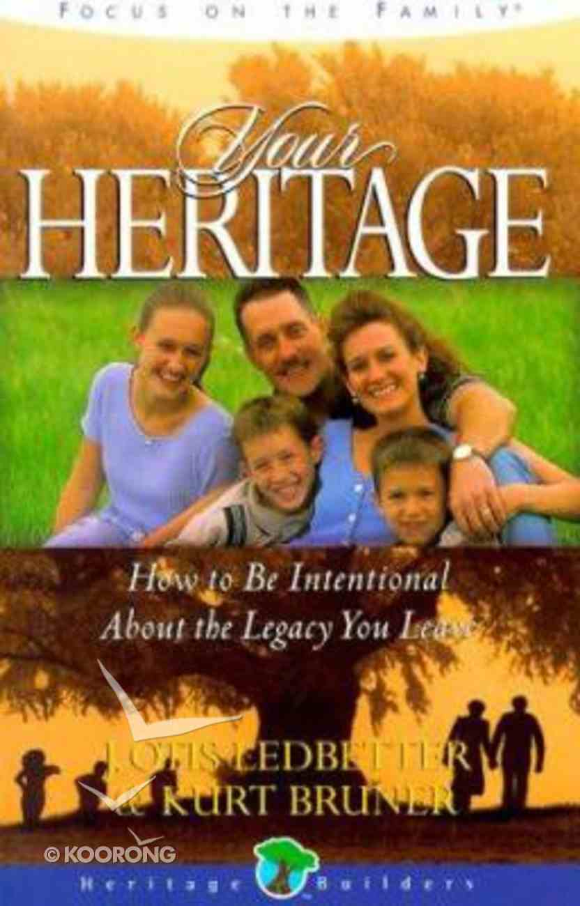 Your Heritage (Heritage Builders Series) Paperback