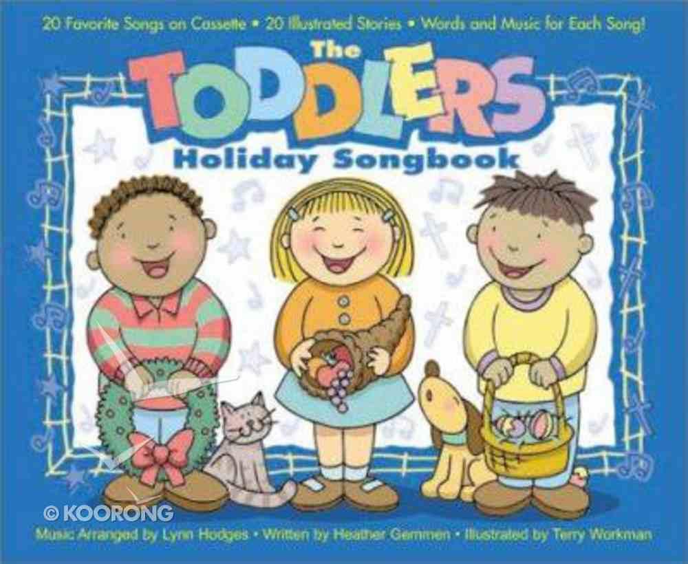 Toddler Holiday Songbook Hardback